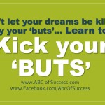 "Kick your ""buts"""