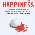 The Surprising Science of Happiness <BR>– Dan Gilbert