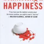 The Surprising Science of Happiness <BR>– Dan Gilbert