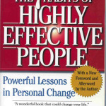 7 Habits of Highly Effective People <BR>– Stephen Covey