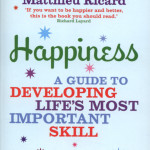 Habits of happiness<BR>– Matthieu Ricard
