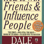 How to Win Friends & Influence People <BR>– Dale Carnegie