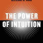 The Power of Intuition<BR>– Gary Klein