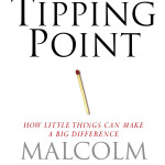 The Tipping Point<BR>– Malcolm Gladwell
