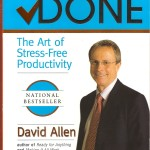 Getting Things Done<BR>– David Allen