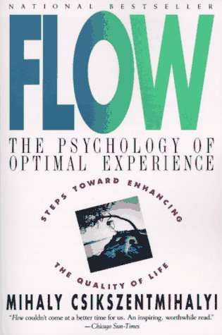 Csikszentmihalyi flow the secret to happiness