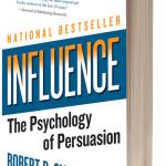 Influence – Dr. Robert B. Cialdini