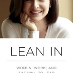 Women, Lean in …to prosper<BR>– Sheryl Sandberg