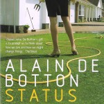 A kinder, gentler philosophy of success <BR>– Alain de Botton