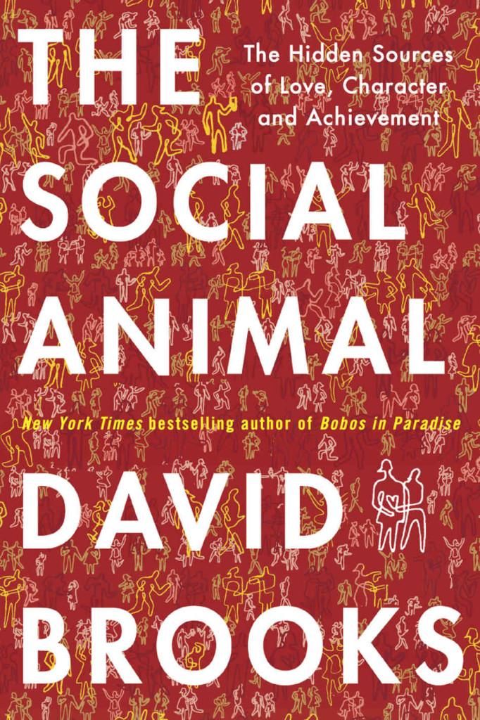 the-social-animal----cover_custom-1ece6c0f4e7aba80eb6d93f0d5216e36f81c4919-s6-c30 (1)