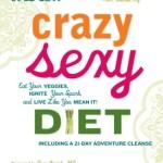 Crazy Sexy Diet<BR>– Kris Carr