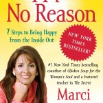 Happy for No Reason<BR> – Marci Shimoff