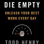 Die Empty – Todd Henry