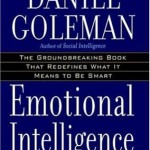 Emotional Intelligence<BR>– Daniel Goleman
