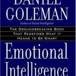 Emotional Intelligence<BR>– Daniel Goleman