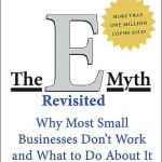 The E-Myth Revisited<BR>– Michael E. Gerber