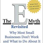 The E-Myth Revisited<BR>– Michael E. Gerber