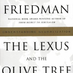 The Lexus and the Olive Tree<BR>– Thomas L. Friedman