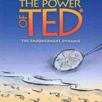 The Empowerment Dynamic (TED)<BR>– David Emerald